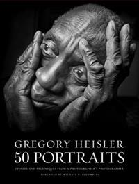 gregory-heisler-50-portraits-stories-and-techniques-from-a-photographers-photographer